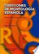 Libro de Cuestiones De Morfología Española