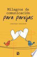 Libro de Milagros De Comunicación Para Parejas