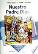 Libro de Nuestro Padre Dios. Curso 1o