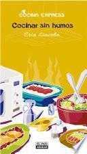 Libro de Cocinar Sin Humos (cocina Express)