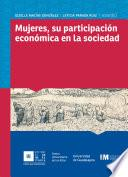 Libro de Mujeres, Su Participación Económica En La Sociedad