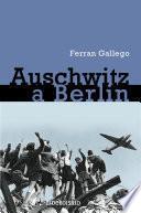Libro de De Auschwitz A Berlín