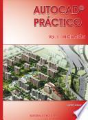 Libro de Autocad Práctico. Vol.i: Iniciación. Vers.2012