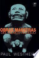 Libro de Obras Maestras Del México Antiguo