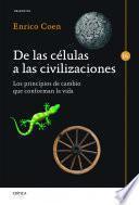 Libro de De Las Células A Las Civilizaciones