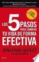 Libro de Los 5 Pasos Para Cambiar Tu Vida De Forma Efectiva