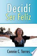 Libro de Decidi Ser Feliz