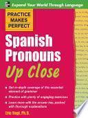 Libro de Practice Makes Perfect Spanish Pronouns Up Close
