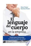 Libro de El Lenguaje Del Cuerpo En La Empresa