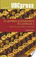 Libro de La Gestión Periodística Del Público I : Teoría De Las Cartas Al Director