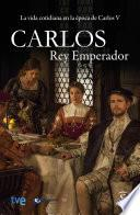 Libro de Carlos, Rey Emperador
