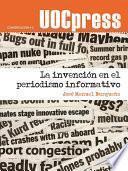 Libro de La Invención En El Periodismo Informativo