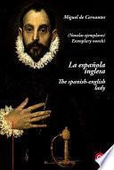 Libro de La Española Inglesa/the Spanish English Lady (edición Bilingüe/bilingual Edition)