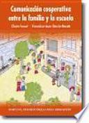 Libro de Comunicación Cooperativa Entre La Familia Y La Escuela