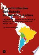 Libro de Articulación Del Estado En América Latina, La (ebook)