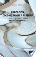 Libro de Educación, Colonización Y Rebeldía