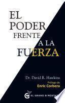 Libro de El Poder Frente A La Fuerza
