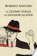 Libro de El Ultimo Tango De Allende