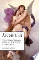 Libro de Angeles, Como Invocarlos 2°ed