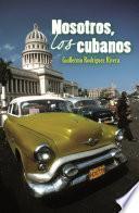 Libro de Nosotros, Los Cubanos