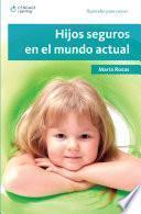 Libro de Hijos Seguros En El Mundo Actual