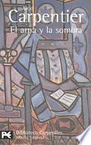 Libro de El Arpa Y La Sombra