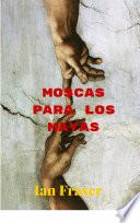 Libro de Moscas Para Los Mayas