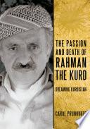 Libro de The Passion And Death Of Rahman The Kurd