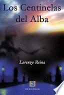 Libro de Los Centinelas Del Alba