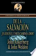 Libro de Conociendo La Verdad Acerca De La Salvación