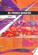 Libro de Mi Primer Maratón