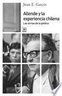Libro de Allende Y La Experiencia Chilena