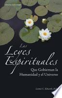 Libro de Las Leyes Espirituales Que Gobiernan La Humanidad Y El Universo