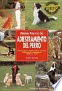 Libro de Manual Práctico Del Adiestramiento Del Perro