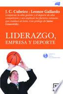 Libro de Liderazgo, Empresa Y Deporte