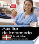 Libro de Auxiliar Enfermería. Servicio Vasco De Salud Osakidetza. Test