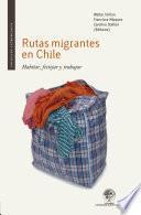 Libro de Rutas Migrantes En Chile