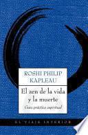 Libro de El Zen De La Vida Y La Muerte