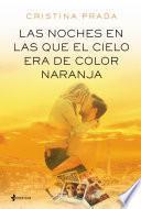 Libro de Las Noches En Las Que El Cielo Era De Color Naranja