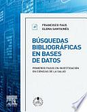 Libro de Búsquedas Bibliográficas En Bases De Datos + Studentconsult En Español