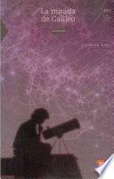 Libro de La Mirada De Galileo