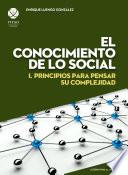 Libro de El Conocimiento De Lo Social