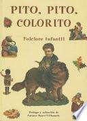 Libro de Pito, Pito, Colorito