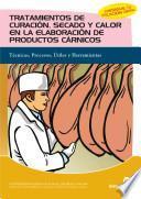 Libro de Tratamientos De Curación, Secado Y Calor En La Elaboración De Productos Cárnicos