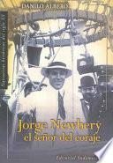 Libro de Jorge Newbery, El Señor Del Coraje