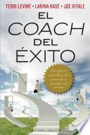 Libro de El Coach Del Exito: Los Mejores Consultores Del Momento Te Desvelan Sus Secretos = The Successful Coach