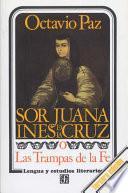 Libro de Sor Juana Inés De La Cruz, O, Las Trampas De La Fe
