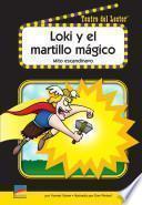 Libro de Loki Y El Martillo Mágico