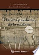 Libro de Historia Y Evolución De La Medicina