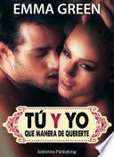 Libro de Tú Y Yo, Que Manera De Quererte   Volumen 5